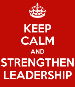 keep-calm-and-strengthen-leadership